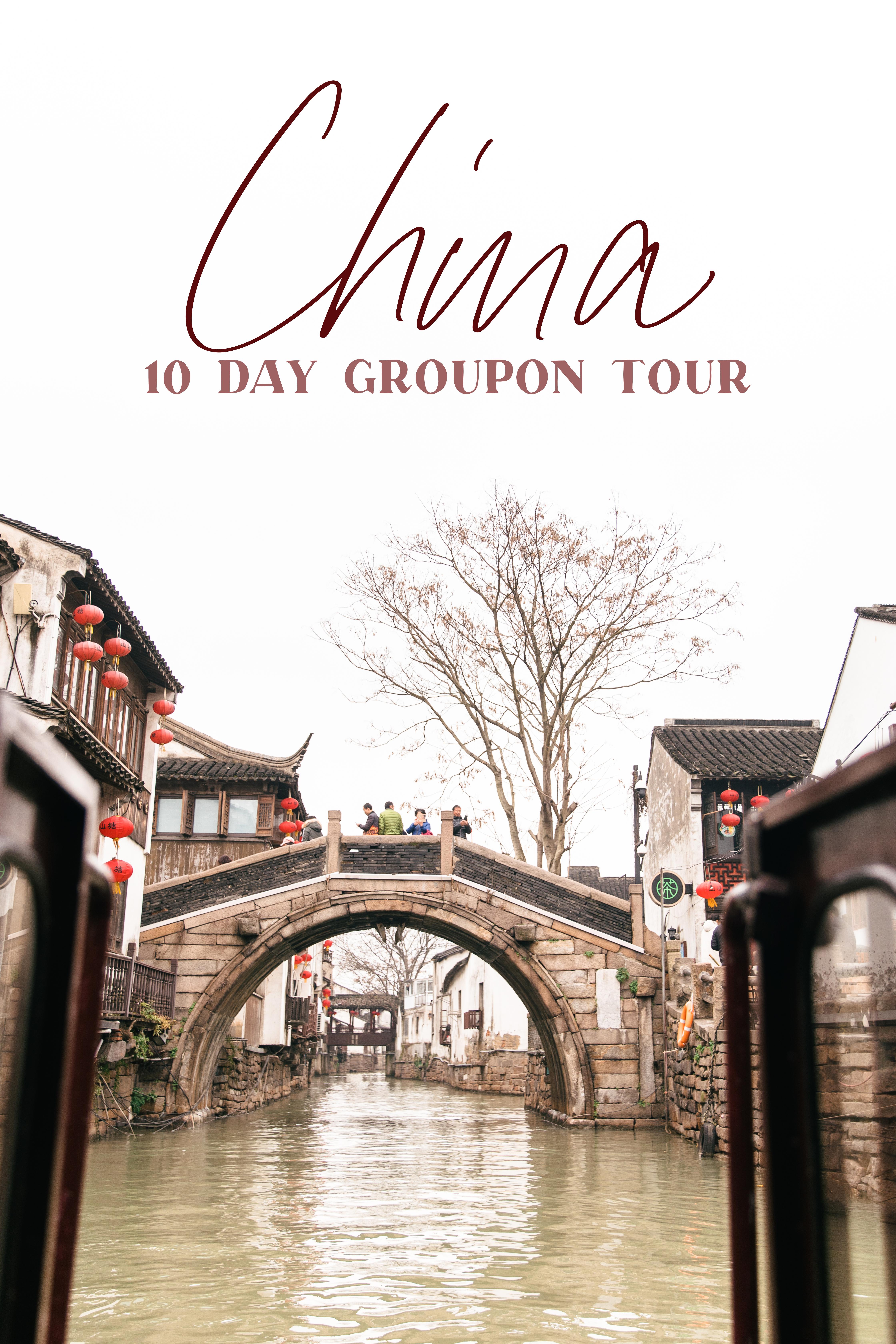 10 day china groupon tour