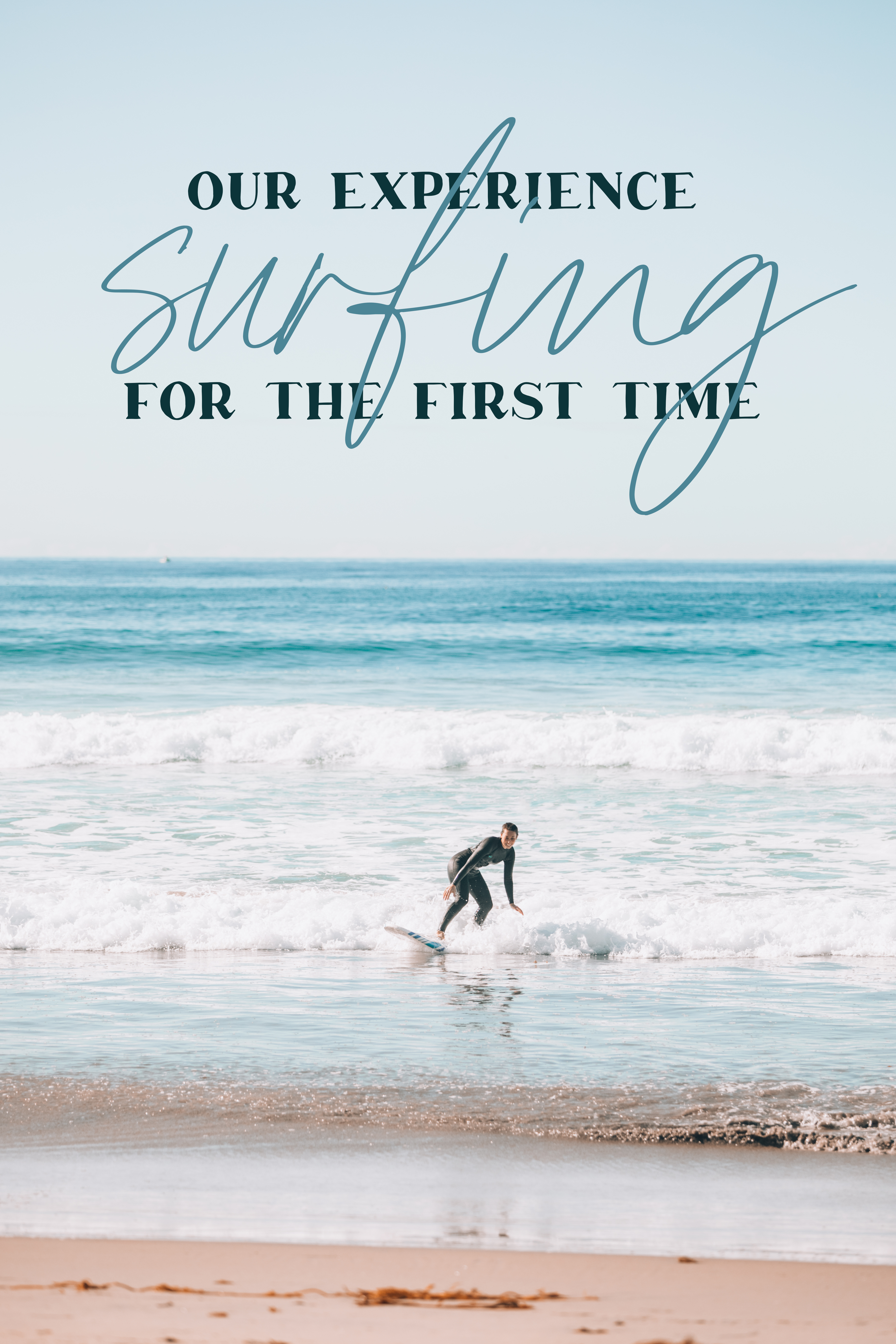 our experience surfing for the first time