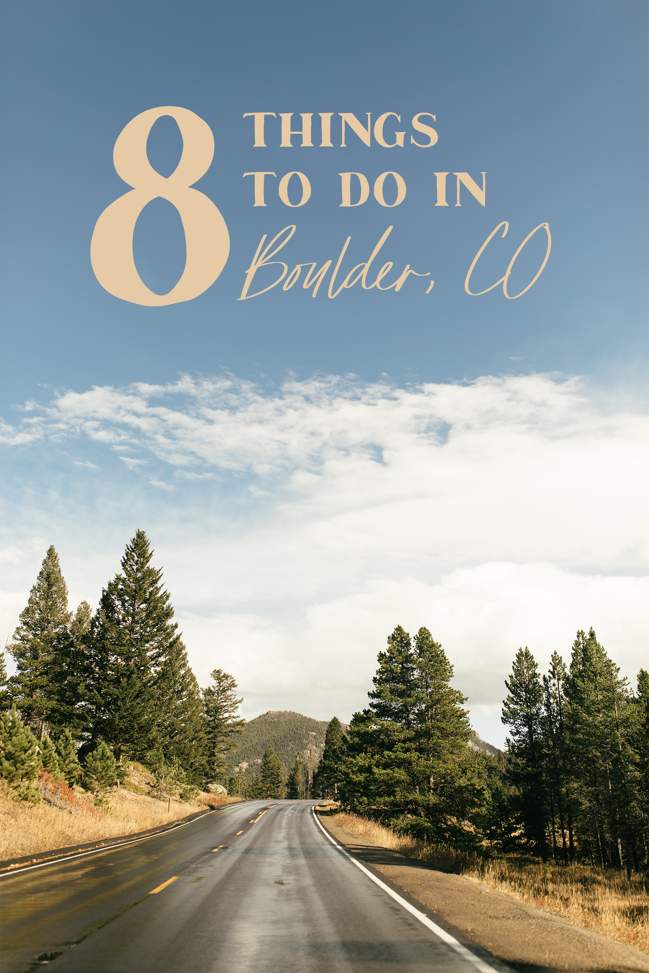 8 Things to do in Boulder, Colorado